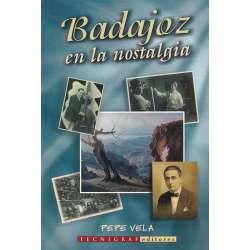 Badajoz en la nostalgia