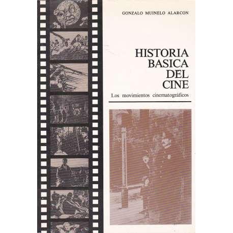 Historia básica del cine. Los movimientos cinematográficos