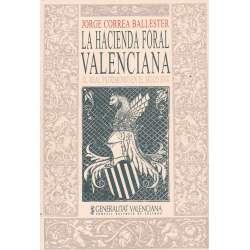 La Hacienda Foral Valenciana. El Real Patrimonio en el Siglo XVII