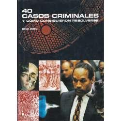 40 Casos criminales y cómo consiguieron resolverse