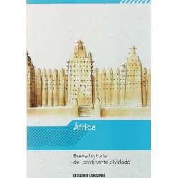 África. Breve historia del continente olvidado