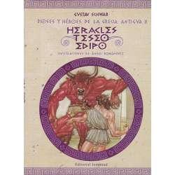 Dioses y héroes de la Grecia Antigua II. Herácles Teseo Edipo