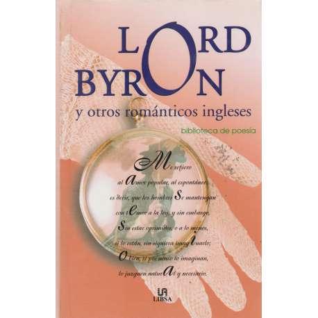 Lord Byron y otros románticos ingleses