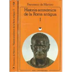 HISTORIA ECONÓMICA DE LA ROMA ANTIGUA. (II tomos)