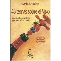 43 TEMAS SOBRE EL VINO. Manual completo para el aficionado