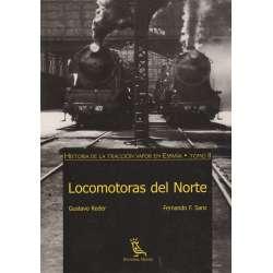 HISTORIA DE LA TRACCIÓN VAPOR EN ESPAÑA II/. LOCOMOTORAS DEL NORTE.