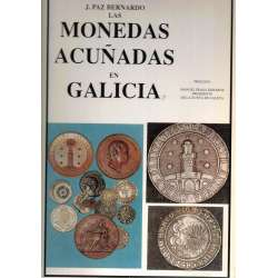 Las monedas acuñadas en Galicia