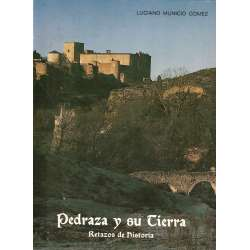 PEDRAZA Y SU TIERRA .