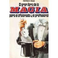 EL GRAN LIBRO DE LA MAGIA, para el aficionado y el profesional