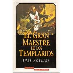 EL GRAN MAESTRE DE LOS TEMPLARIOS