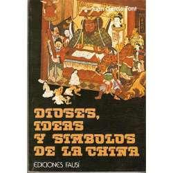 DIOSES, IDEAS Y SÍMBOLOS DE LA CHINA