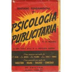 TRATADO FUNDAMENTAL DE PSICOLOGÍA PUBLICITARIA (Psicología práctica de la publicidad).