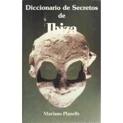 DICCIONARIO DE SECRETOS DE IBIZA