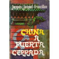 CHINA A PUERTA CERRADA