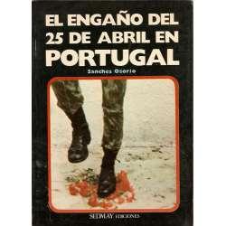 EL ENGAÑO DEL 25 DE ABRIL EN PORTUGAL