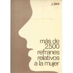 MÁS DE 2.500 REFRANES RELATIVOS A LA MUJER
