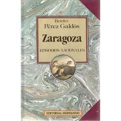 ZARAGOZA. Episodios Nacionales. Primera serie.