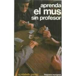 APRENDA EL MUS SIN PROFESOR
