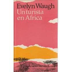 UN TURISTA EN ÁFRICA. Sugestivo recorrido por Kenya,  Anika y las dos Rhodesias