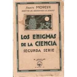 LOS ENIGMAS DE LA CIENCIA. Segunda Serie