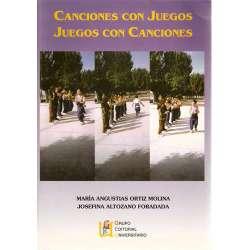 CANCIONES CON JUEGOS / JUEGOS CON CANCIONES.