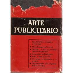 ARTE PUBLICITARIO, SU DIRECCION, CREACION Y TECNICAS.