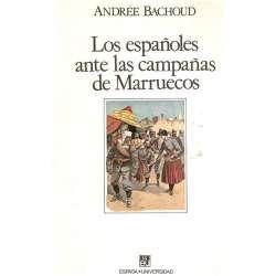 LOS ESPAÑOLES ANTE LAS CAMPAÑAS DE MARRUECOS