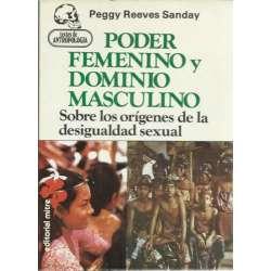 PODER FEMENINO Y DOMINIO MASCULINO. Sobre los orígenes de la desigualdad sexual