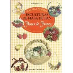 LAS MÁS NUEVAS ESCULTURAS DE MASA DE PAN. Flores & Frutos