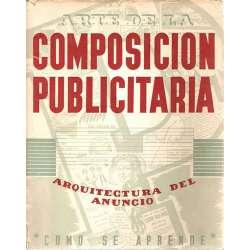 ARTE DE LA COMPOSICIÓN PUBLICITARIA. Arquitectura del anuncio