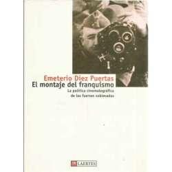 EL MONTAJE DEL FRANQUISMO, Política cinematográfica de las fuerzas sublevadas