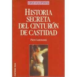 HISTORIA SECRETA DEL CINTURÓN DE CASTIDAD