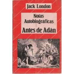 ANTES DE ADÁN. Notas autobiográficas