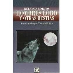 Relatos cortos de hombres lobo y otras bestias