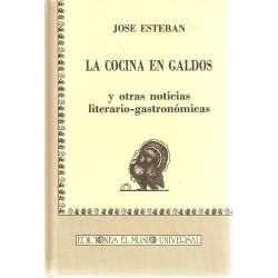 LA COCINA EN GALDÓS Y OTRAS COCINAS LITERARIO-GASTRONOMICAS.