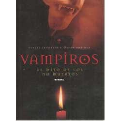 Vampiros. El mito de los no muertos