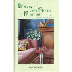 DECORAR CON FLORES Y PLANTAS
