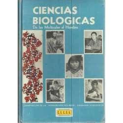 CIENCIAS BIOLÓGICAS. De las moléculas al hombre