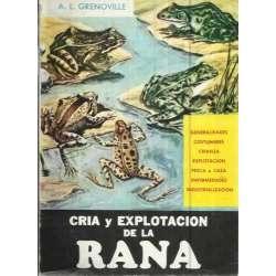 CRÍA Y EXPLOTACIÓN DE LA RANA