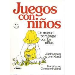 JUEGOS CON NIÑOS. Un manual para jugar con los niños.