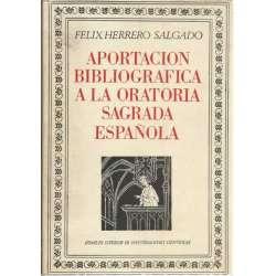 APORTACIÓN BIBLIOGRÁFICA A LA ORATORIA SAGRADA ESPAÑOLA.