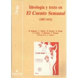 IDEOLOGÍA Y TEXTO EN EL CUENTO SEMANAL (1907-1912)
