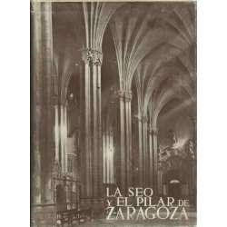 LOS MONUMENTOS CARDINALES DE ESPAÑA, V: LA SEO Y EL PILAR DE ZARAGOZA