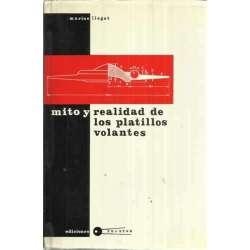 MITO Y REALIDAD DE LOS PLATILLOS VOLANTES
