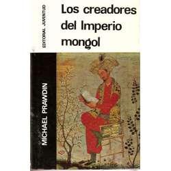 LOS CREADORES DEL IMPERIO MONGOL