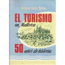 EL TURISMO EN MALLORCA. 50 años de historia