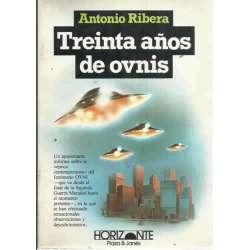 TREINTA AÑOS DE OVNIS