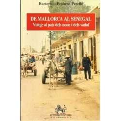 DE MALLORCA AL SENEGAL. Viatge al país dels noon i dels wòlof