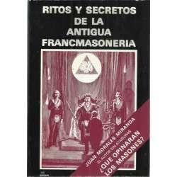 RITOS Y SECRETOS DE LA ANTIGUA FRANCMASONERÍA