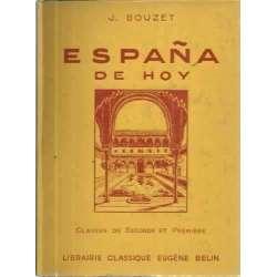España de hoy. Classes de Seconde et Première